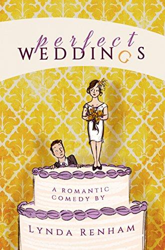 Perfect Weddings A Romantic Comedy Kindle Edition By Lynda Renham