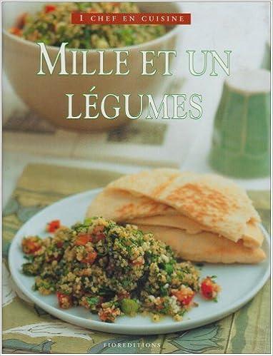 Télécharger en ligne MIlle et un légumes pdf