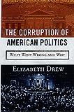 The Corruption of American Politics 9781559725200