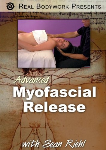 - Advanced Myofascial Release DVD