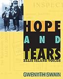 Hope and Tears, Gwenyth Swain, 159078765X