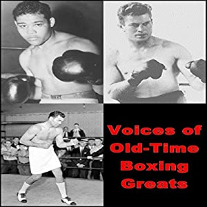 Voices of Old-Time Boxing Greats Radio/TV Program