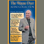 The Wayne Dyer Audio Collection | Dr. Wayne W. Dyer
