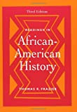 Readings in African-American History 3rd Edition