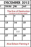 The Eve of Destruction: Countdown to the Apocolypse