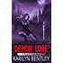 Demon Lore (A Demon Huntress Novel Book 1)