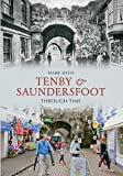 Tenby & Saundersfoot Through Time
