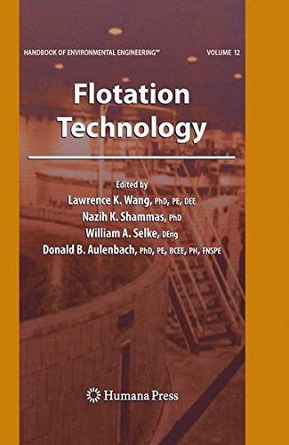 Flotation Technology: Volume 12 (Handbook of Environmental Engineering)