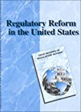 Regulatory Reform in the United States, Organisation for Economic Co-operation and Development Staff, 9264170758