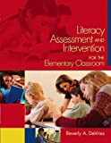 Literacy Assessment and Intervention for the Classroom Teacher, DeVries, Beverly A., 1890871532