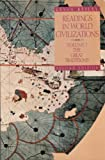 Readings in World Civilizations : The Great Traditions, Reilly, Kevin, 0312049072