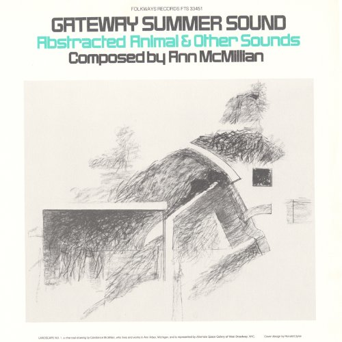 Gateway Summer Sound: Abstracted Animal and Other - Gateway Mcmillan