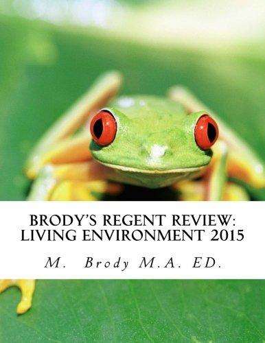 Brody's Regent Review: Living environment 2015: Regents review in less than 100 pages (Brody's Regents Review)