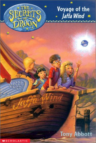 The Secrets of Droon #14: Voyage of the Jaffa Wind