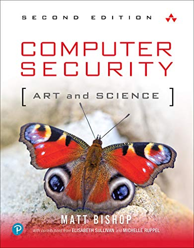Computer Security: Art and Science (The Best Computer Security)