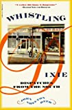 Whistling Dixie:Dispatches from South, John S. Reed and John Shelton Reed, 0156961741