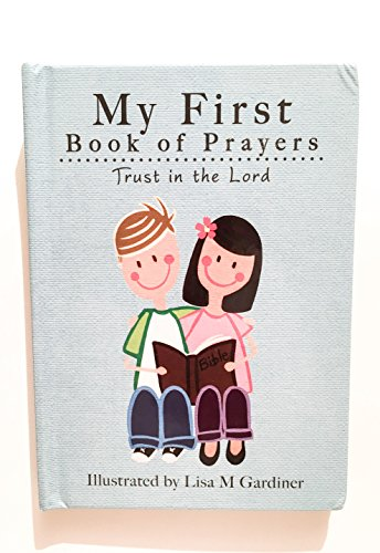 My First Book Of Prayers - Trust In The Lord