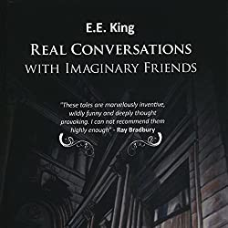 Real Conversations with Imaginary Friends