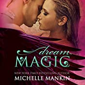 Dream Magic: The Magic Series, Book 2 | Michelle Mankin