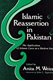 img - for Islamic Reassertion in Pakistan: The Application of Islamic Laws in a Modern State (Contemporary Issues in the Middle East) book / textbook / text book