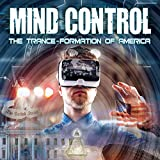 Mind Control: The Trance-Formation of America