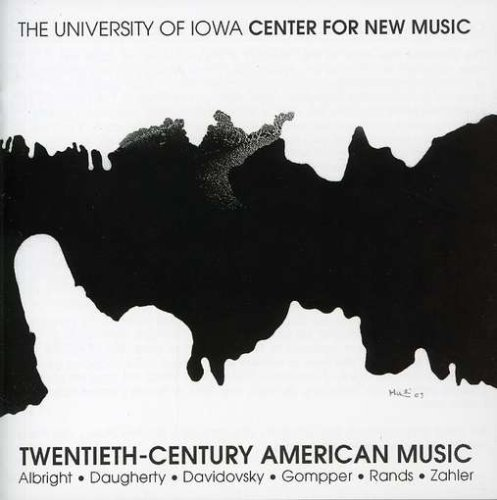 (Twentieth Century American Music: University of Iowa Center for New Music Performance)