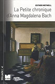 La petite chronique d'Anna Magdalena Bach, Meynell, Esther