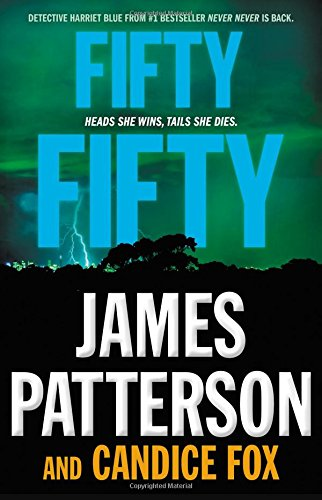 Fifty Fifty by James Patterson, Candice Fox
