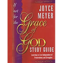If Not For the Grace of God: Study Guide