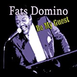 Fats Domino - Be my Guest