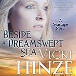Beside a Dreamswept Sea   Victoria Barrett