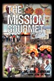 The Mission Gourmet, John Sherman and Susie Sherman, 1432742507