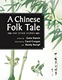 img - for A Chinese Folk Tale and Other Stories book / textbook / text book