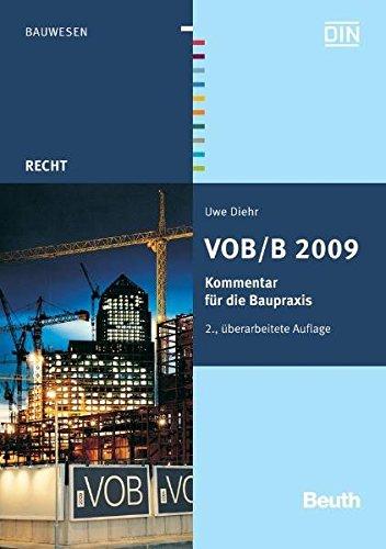 VOB/B 2009: Kommentar für die Baupraxis (Beuth Recht)