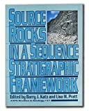 Source Rocks in a Sequence Stratigraphic Framework, Barry Jay Katz, 0891810455
