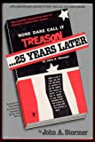 None Dare Call It Treason - 25 Years Later, John A. Stormer, 0914053094