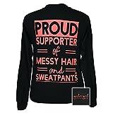Girlie Girls Proud Supporter Of Messy Hair Long