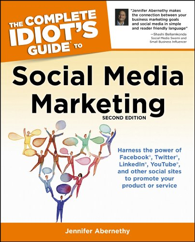 Download The Complete Idiot's Guide to Social Media Marketing, 2nd Edition (Complete Idiot's Guides (Lifestyle Paperback)) Pdf