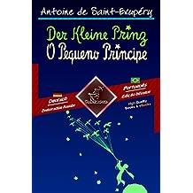 Der Kleine Prinz - O Pequeno Príncipe: Zweisprachiger paralleler Text - Texto bilíngue em paralelo: Deutsch - Brasilianisches Portugiesisch / Alemão - ... Language Easy Reader 71 (German Edition)