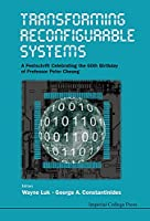 Transforming Reconfigurable Systems Front Cover