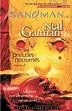 The Sandman Vol. 1: Preludes & Nocturnes (New Edition) (Sandman New Editions, Band 1)