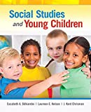 Social Studies and Young Children 1st Edition