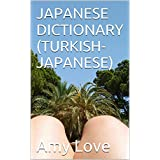 TURKISH-JAPANESE DICTIONARY (Japanese Edition)