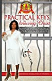 Access to The Throne Room of God: Practical Keys to Knowing Christ to Walk In Deliverance, Purpose & Destiny