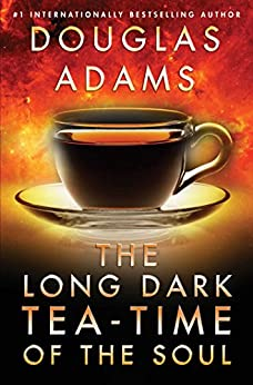 Long Dark Tea-Time of the Soul (Dirk Gently Book 2) by [Adams, Douglas]