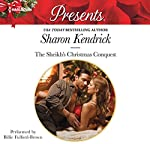 The Sheikh's Christmas Conquest: The Bond of Billionaires Series, Book 2 | Sharon Kendrick