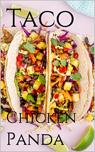 Taco: Chicken by Panda