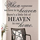 "Design with Vinyl RAD 1229 1 ""When Someone We Love Is In Heaven There's A Little Bit Of heaven In Our Home. Memorial Quote"" Vinyl Wall Decal, 12"" x 18"", Black"