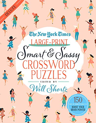 Pdf Travel The New York Times Large-Print Smart & Sassy Crossword Puzzles: 150 Easy to Hard Puzzles to Boost Your Brain Power
