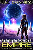 Renegade Empire: An Intergalactic Space Opera Adventure